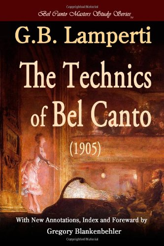9780557097357: The Technics of Bel Canto (1905)