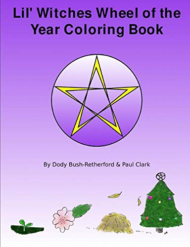 9780557097791: Lil Witches Wheel of the Year Coloring Book