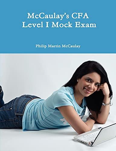 9780557099450: McCaulay's CFA Level I Mock Exam