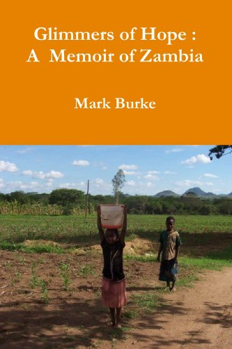 9780557100453: Glimmers of Hope : A Memoir of Zambia