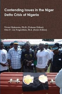 9780557100798: Contending Issues in the Niger Delta Crisis of Nigeria