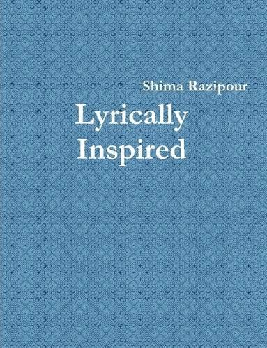 9780557104215: Lyrically Inspired