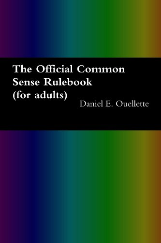 9780557104741: The Official Common Sense Rulebook (For Adults)