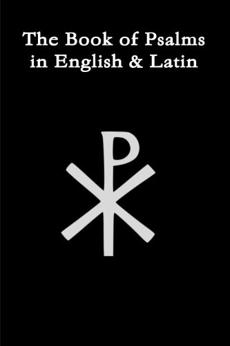 The Book Of Psalms In English & Latin (English and Latin Edition): Gaba, Latif Haki