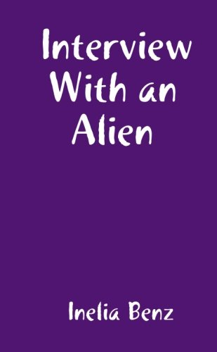 9780557110131: Interview With an Alien