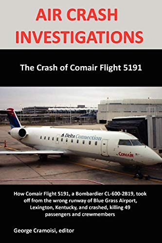 9780557111657: The Crash of Comair 5191