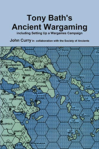 9780557111800: Tony Bath'S Ancient Wargaming