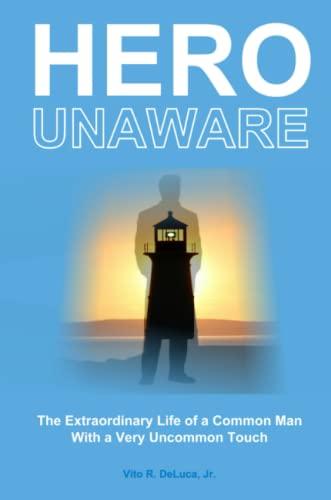 9780557112036: Hero Unaware