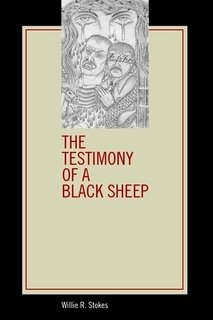 9780557112630: The Testimony of a Black Sheep