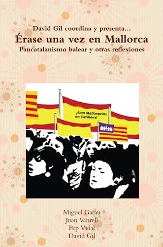 9780557114658: Aerase Una Vez En Mallorca