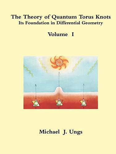 9780557115501: The Theory of Quantum Torus Knots