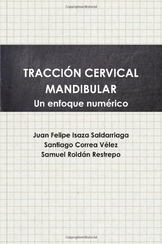 9780557120369: Tracci�n cervical mandibular. Un enfoque num�rico