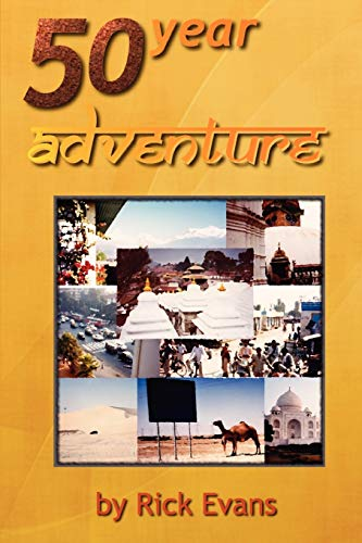 50 year adventure: Rick Evans