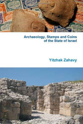 9780557128242: Archaeology, Stamps and Coins of the State of Israel