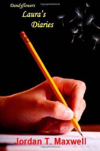 9780557129379: Dandyflowers - Laura's Diaries