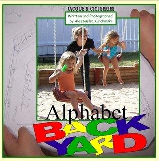 9780557129737: Alphabet BACKYARD