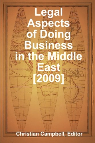 9780557132294: Legal Aspects of Doing Business in the Middle East [2009]