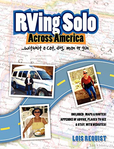 9780557133840: RVing Solo Across America . . . without a cat, dog, man, or gun