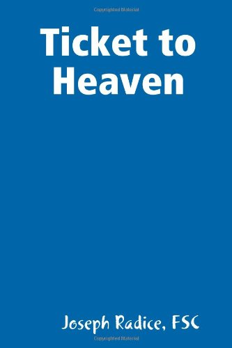 9780557135103: Ticket to Heaven
