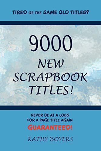 9000 New Scrapbook Titles: Kathleen Boyers