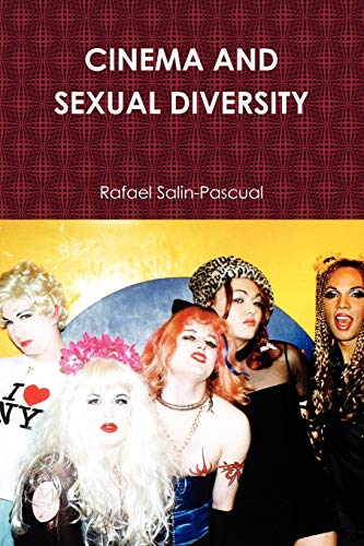 9780557135851: CINEMA AND SEXUAL DIVERSITY