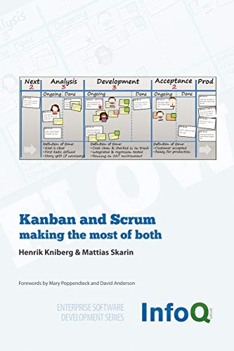 9780557138326: Kanban and Scrum - making the most of both (Enterprise Software Development)
