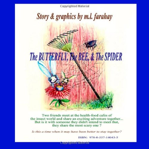 9780557140435: The Butterfly, The Bee and The Spider