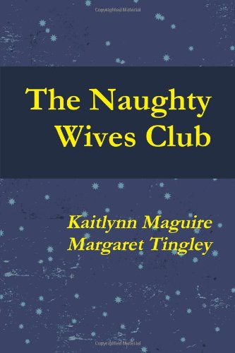 9780557140589: Naughty Wives Club