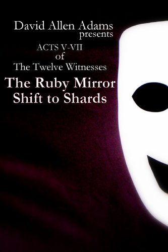 9780557142620: The Ruby Mirror / Shift to Shards
