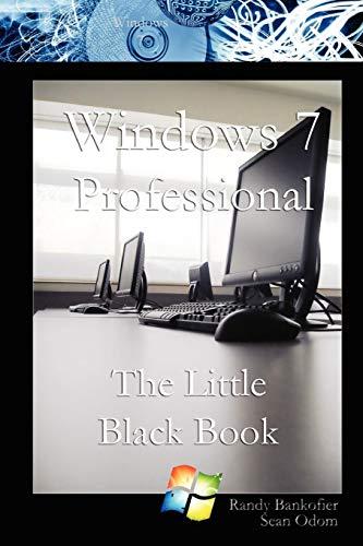 9780557145645: Windows 7 Professional:The Little Black Book