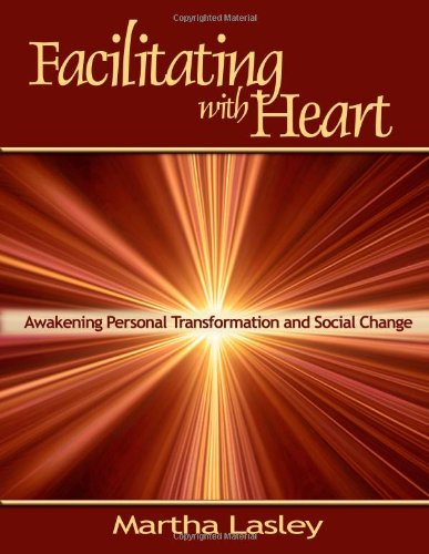 9780557145973: Facilitating with Heart