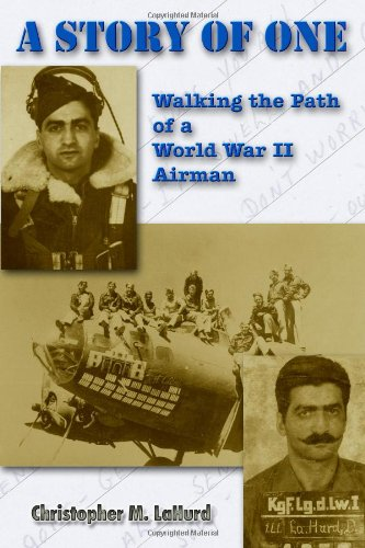 9780557147168: A Story of One: Walking the Path of a World War II Airman