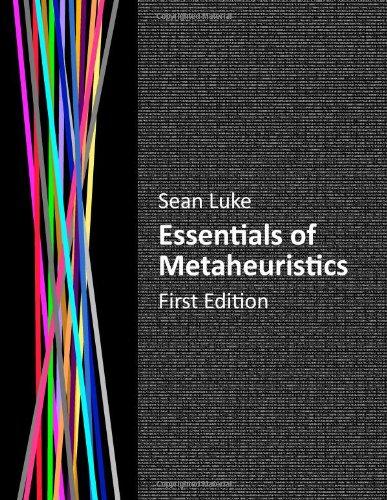 9780557148592: Essentials of Metaheuristics
