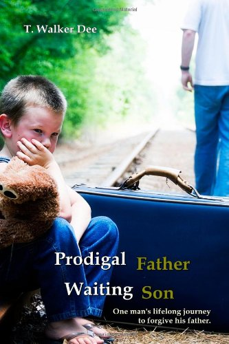 9780557148868: Prodigal Father, Waiting Son
