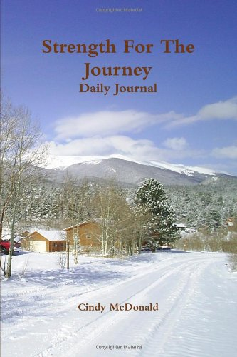 9780557150526: Strength For The Journey Daily Journal