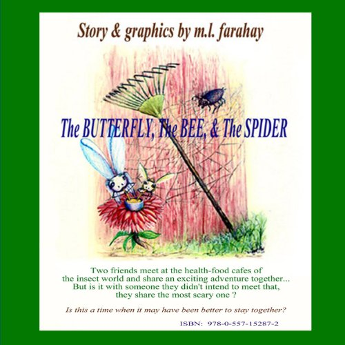 9780557152872: The Butterfly, The Bee & The Spider