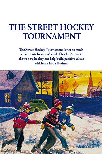 9780557158669: The Street Hockey Tournament