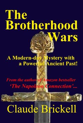 The Brotherhood Wars: Claude Brickell