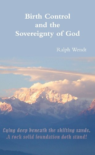 9780557165520: Birth Control and the Sovereignty of God