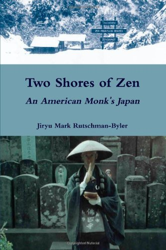 9780557168217: Two Shores of Zen: An American Monk's Japan