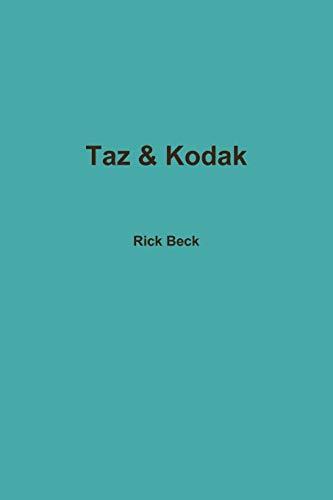 9780557168620: Taz & Kodak