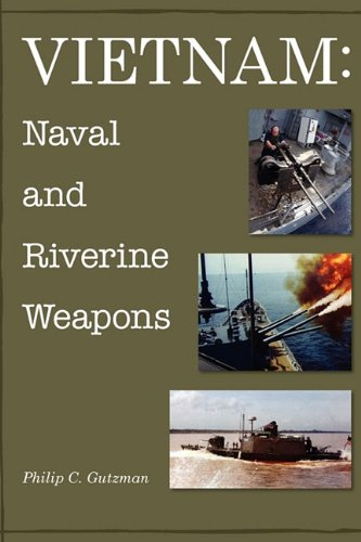 9780557177431: Vietnam: Naval and Riverine Weapons