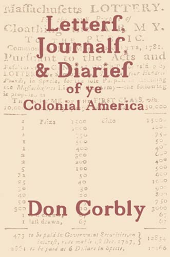 9780557180738: Letters, Journals, & Diaries of ye Colonial America