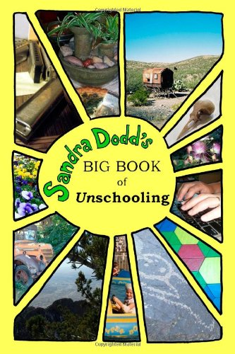 9780557181551: Big Book of Unschooling