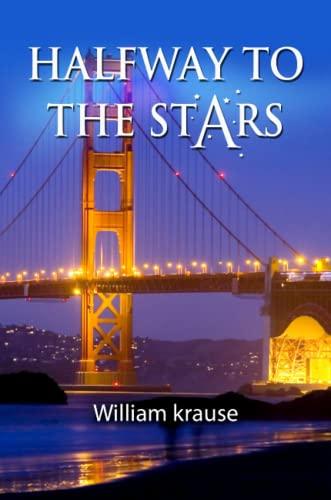 9780557186167: Halfway to the Stars