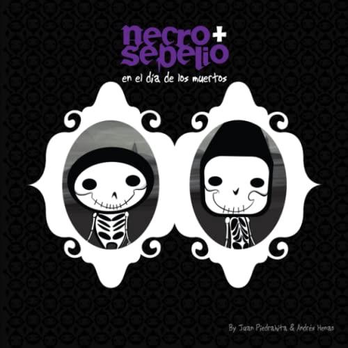 9780557193554: Necro + Sepelio en El Dia de los Muertos