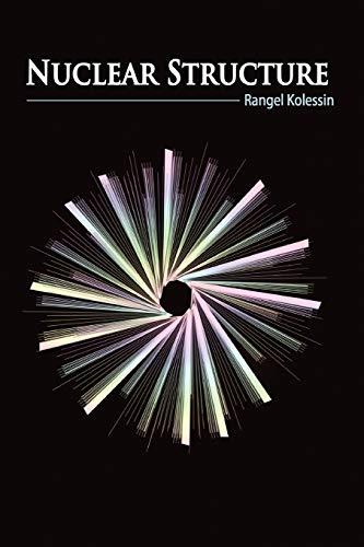 Nuclear Structure: Rangel Kolessin