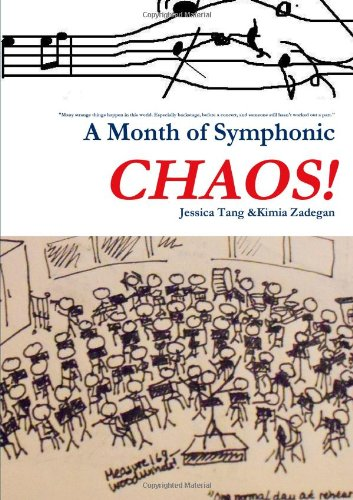 9780557199150: A Month of Symphonic Chaos