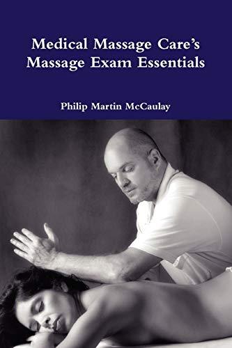 9780557199655: Medical Massage Care's Massage Exam Essentials