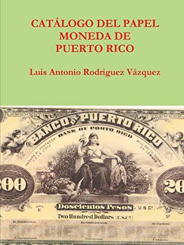 9780557199853: Catalogo del papel moneda de puerto rico